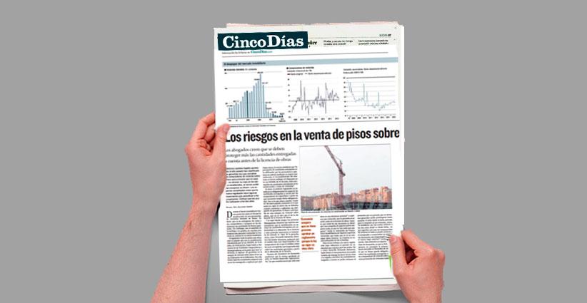 Entrevista a Fernando Salmerón en Cinco Días sobre la compra de vivienda sobre plano