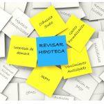 Por qué revisar el contrato de la hipoteca